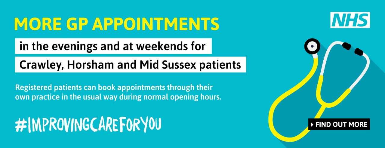 More GP appointments in the evenings and at weekends for Crawley, Horsham and Mid Sussex patients